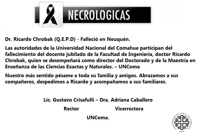 Dr. Ricardo Chrobak (Q.E.P.D) – Falleció en Neuquén.