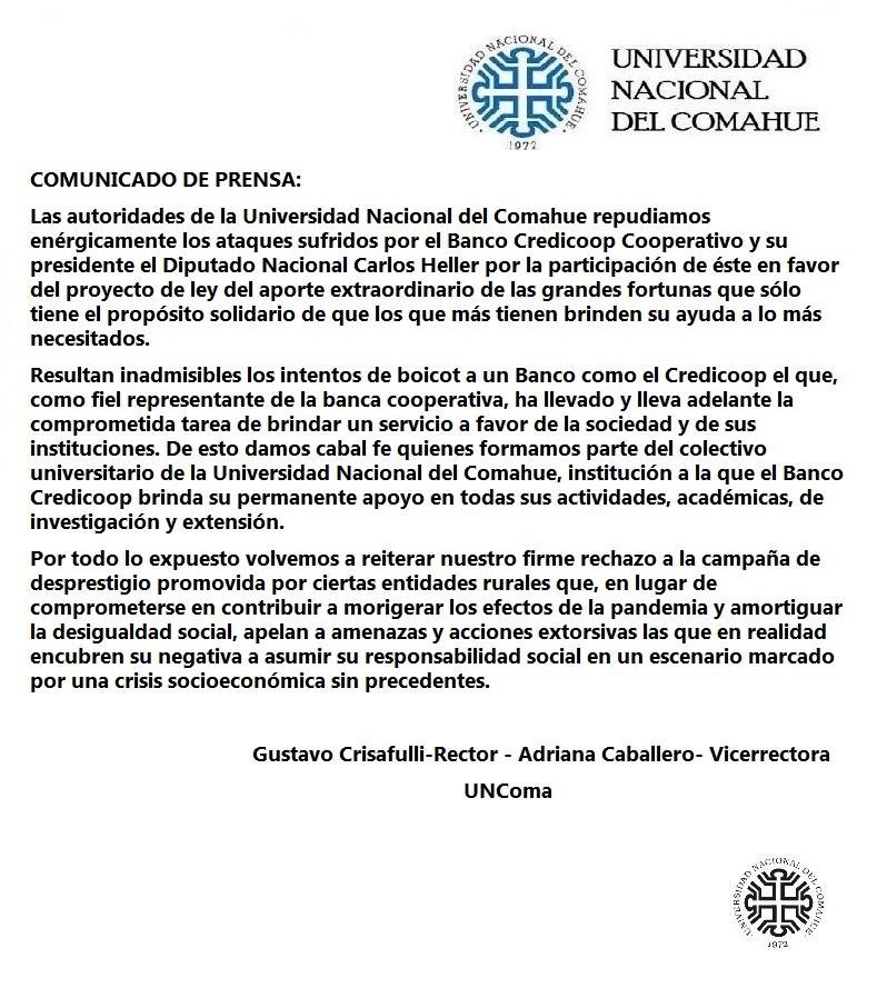 Las autoridades de la Universidad Nacional del Comahue repudiamos enérgicamente los ataques sufridos por el Banco Credicoop Cooperativo y su presidente el Diputado Nacional Carlos Heller.